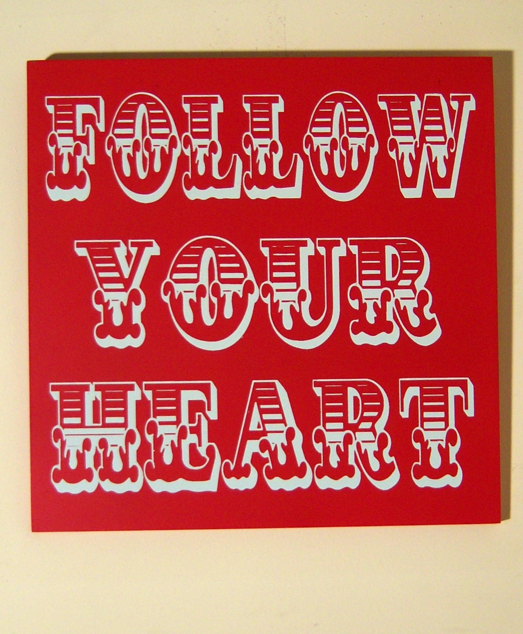 The Home Furnishings Company VINTAGE CIRCUS STYLE  WOODEN RED WALL SIGN/PLAQUE 'FOLLOW YOUR HEART' approx 30x30x1 cms